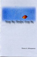 Songs My Shadow Sing sMe - chapbook