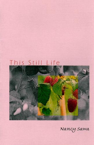 This Still Life - chapbook
